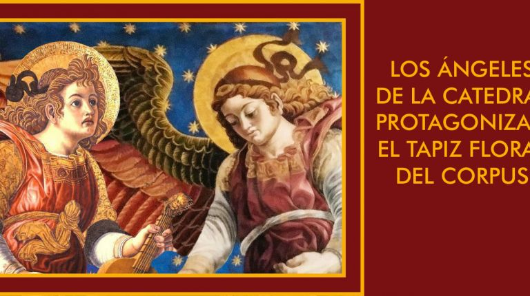 LOS ÁNGELES DE LA CATEDRAL PROTAGONIZAN EL TAPIZ FLORAL DEL CORPUS